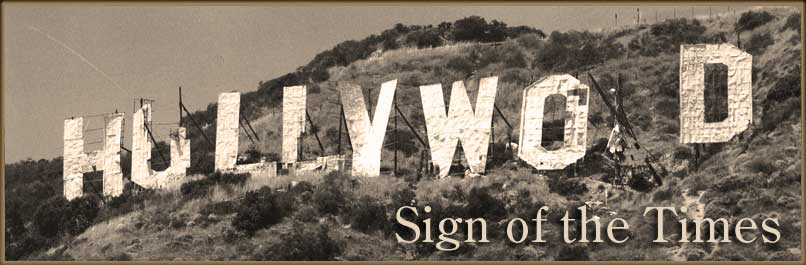 HOLLYWOOD - Sign of the Times Hollywood Sign 1970s